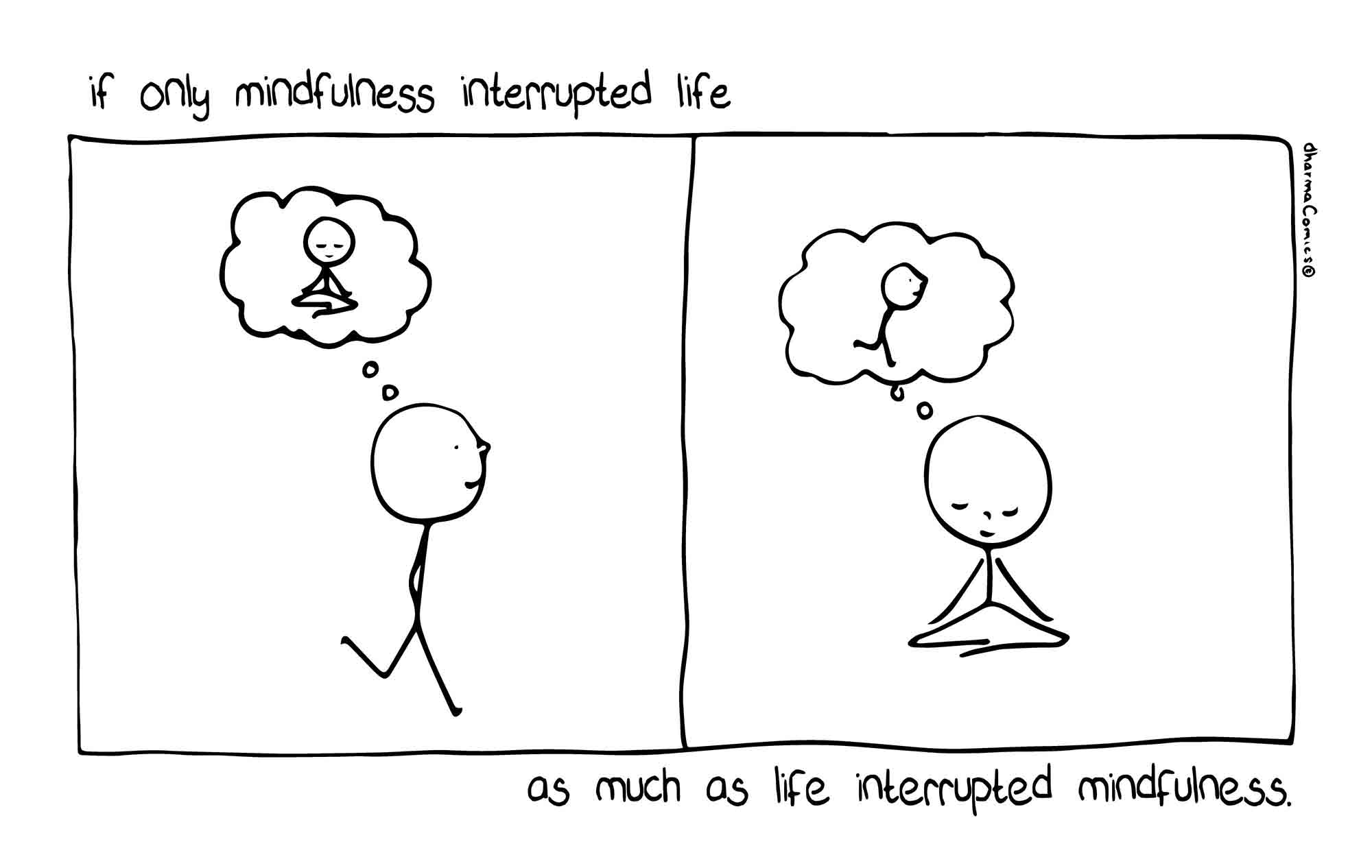 if-only-mindfulness-interrupted-life-1